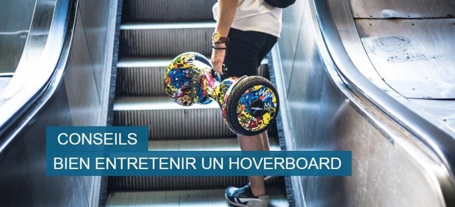 Entretien et nettoyage de votre hoverboard